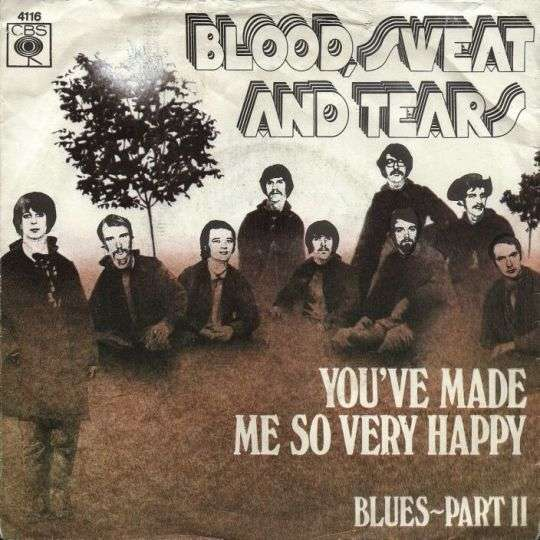 Coverafbeelding You've Made Me So Very Happy - Blood, Sweat And Tears