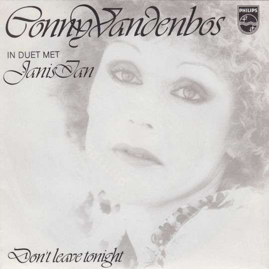 Coverafbeelding Don't Leave Tonight - Conny Vandenbos In Duet Met Janis Ian