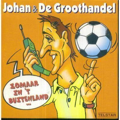 Coverafbeelding Zomaar In 't Buitenland ... - Johan & De Groothandel