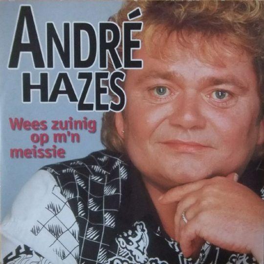 Coverafbeelding Wees Zuinig Op M'n Meissie - André Hazes