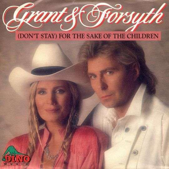 Coverafbeelding (Don't Stay) For The Sake Of The Children - Grant & Forsyth