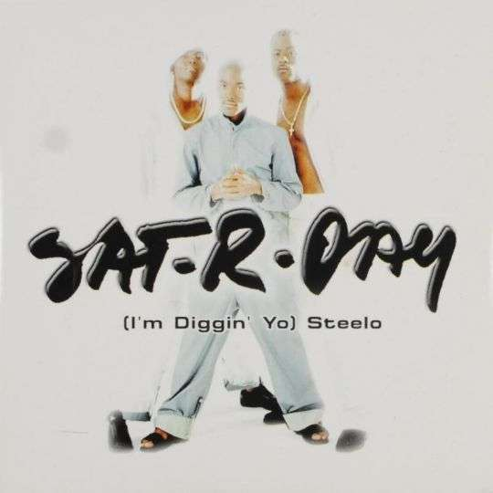 Coverafbeelding (I'm Diggin' Yo) Steelo - Sat-r-day