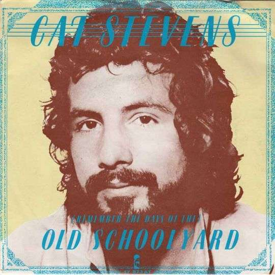 Coverafbeelding (Remember The Days Of The) Old Schoolyard - Cat Stevens