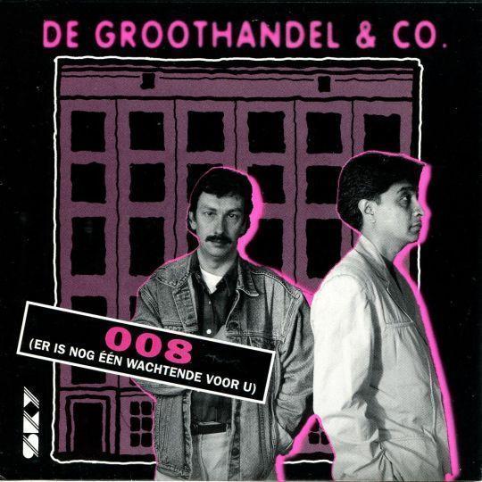 Coverafbeelding 008 (Er Is Nog Één Wachtende Voor U) - De Groothandel & Co.