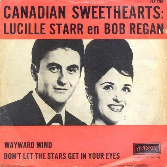 Coverafbeelding Don't Let The Stars Get In Your Eyes - Canadian Sweethearts: Lucille Starr En Bob Regan