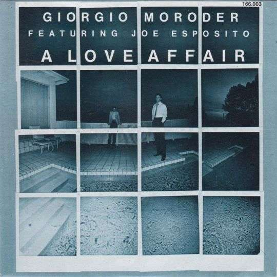 Coverafbeelding A Love Affair - Giorgio Moroder Featuring Joe Esposito