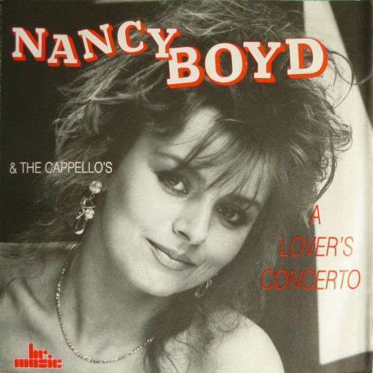 Coverafbeelding A Lover's Concerto - Nancy Boyd & The Cappello's