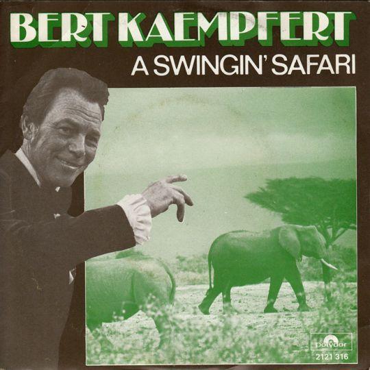 Coverafbeelding A Swingin' Safari - Bert Kaempfert