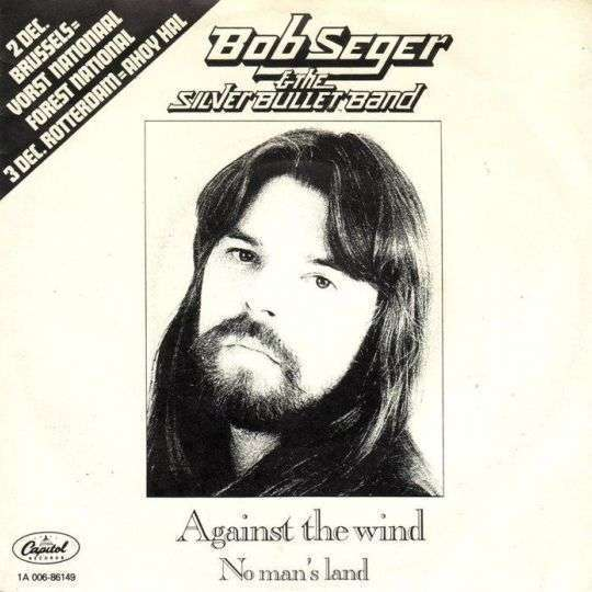 Coverafbeelding Against The Wind - Bob Seger & The Silver Bullet Band