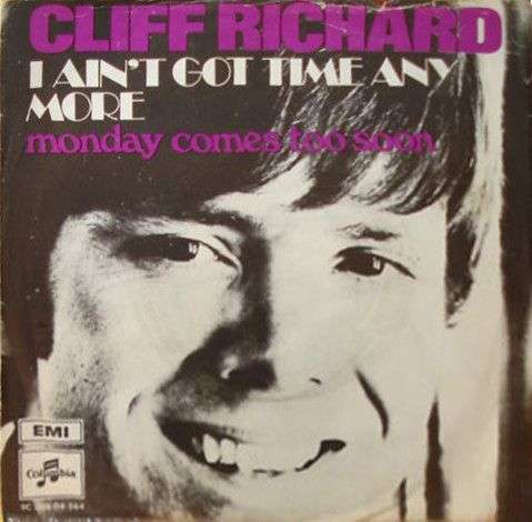 Coverafbeelding I Ain't Got Time Any More - Cliff Richard