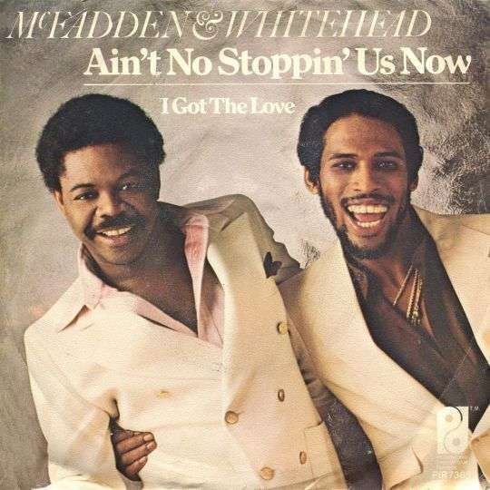 Coverafbeelding McFadden & Whitehead - Ain't No Stoppin' Us Now