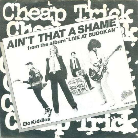Coverafbeelding Ain't That A Shame - Cheap Trick