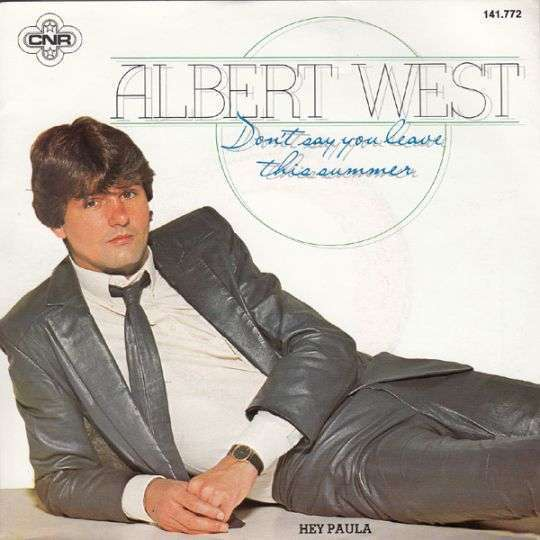 Coverafbeelding Albert West - Don't Say You Leave This Summer