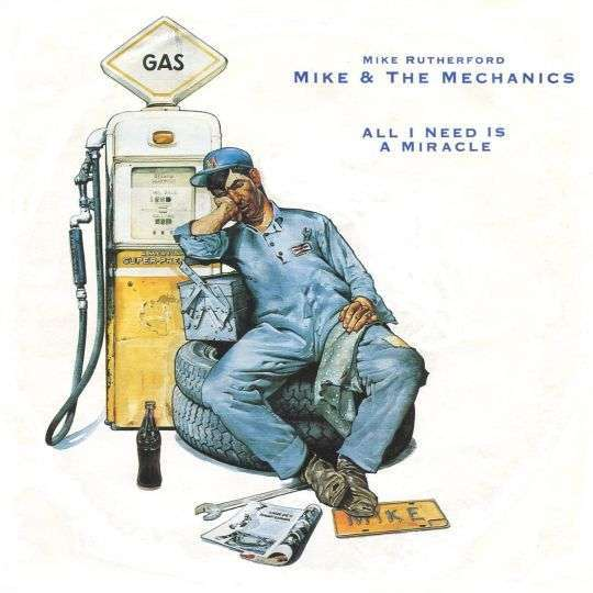 Coverafbeelding Mike & The Mechanics - All I Need Is A Miracle