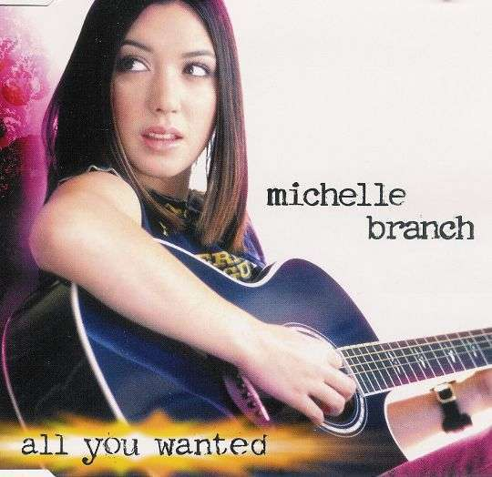 Coverafbeelding All You Wanted - Michelle Branch
