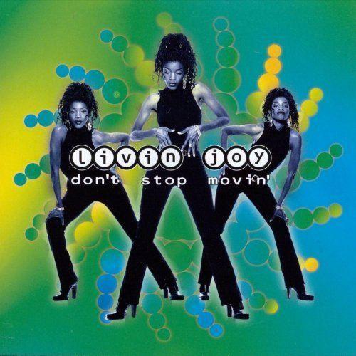 Coverafbeelding Livin' Joy - Don't Stop Movin'