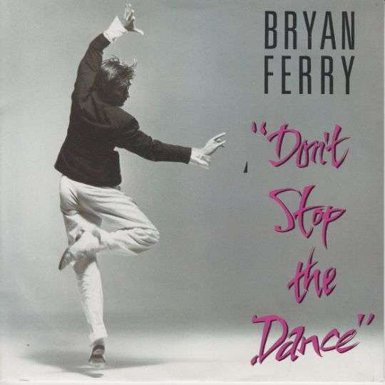 Coverafbeelding Don't Stop The Dance - Bryan Ferry