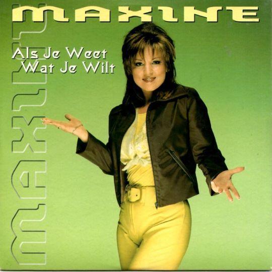 Coverafbeelding Als Je Weet Wat Je Wilt - Maxine