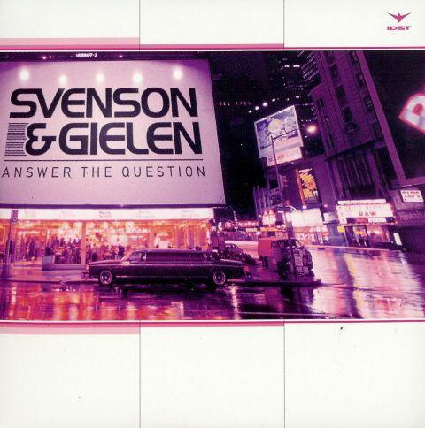 Coverafbeelding Answer The Question - Svenson & Gielen