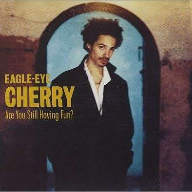 Coverafbeelding Are You Still Having Fun? - Eagle-eye Cherry