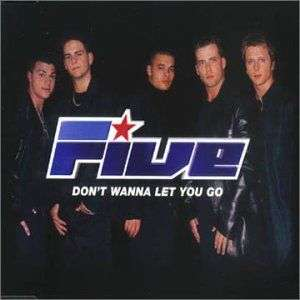 Coverafbeelding Don't Wanna Let You Go - Five