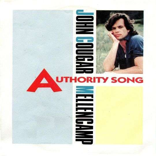 Coverafbeelding John Cougar Mellencamp - Authority Song