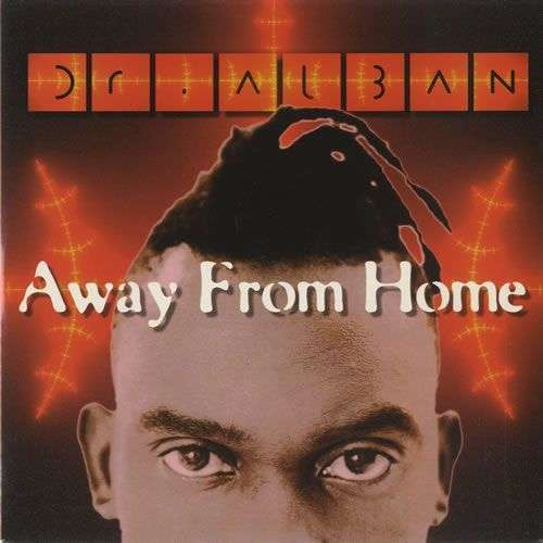Coverafbeelding Away From Home - Dr. Alban