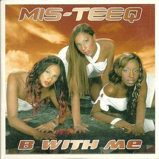 Coverafbeelding B With Me - Bump & Flex Mix - Mis-teeq