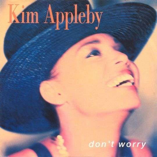 Coverafbeelding Kim Appleby - Don't Worry
