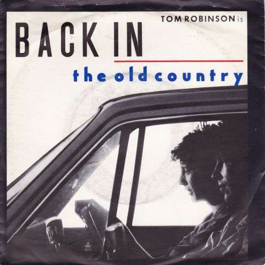Coverafbeelding Back In The Old Country - Tom Robinson