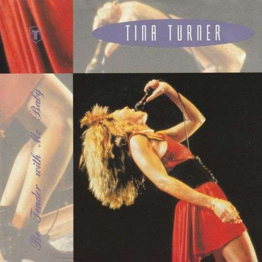 Coverafbeelding Tina Turner - Be Tender With Me Baby