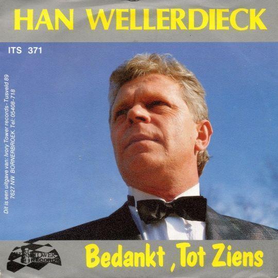 Coverafbeelding Bedankt, Tot Ziens - Han Wellerdieck