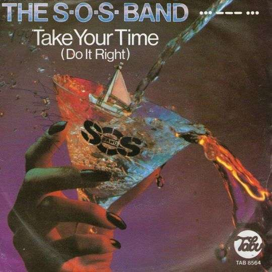 Coverafbeelding Take Your Time (Do It Right) - The S.o.s. Band