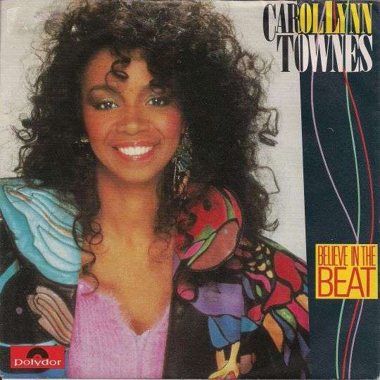 Coverafbeelding Carol Lynn Townes - Believe In The Beat