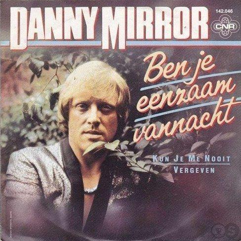 Coverafbeelding Ben Je Eenzaam Vannacht - Danny Mirror