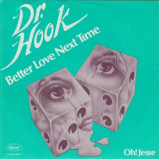 Coverafbeelding Dr. Hook - Better Love Next Time