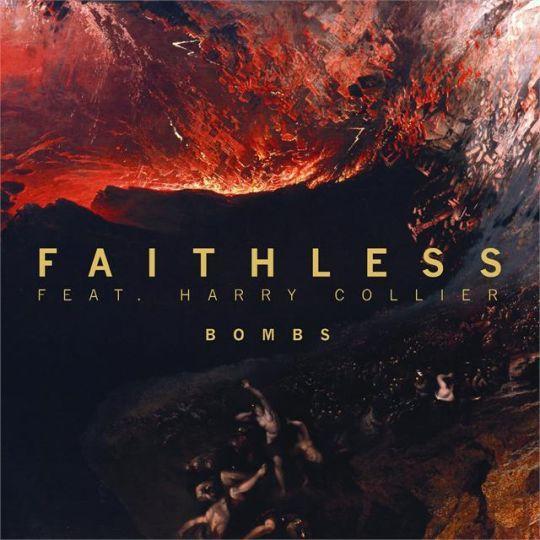Coverafbeelding Bombs - Faithless Feat. Harry Collier