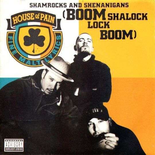 Coverafbeelding Shamrocks And Shenanigans (Boom Shalock Lock Boom) - House Of Pain