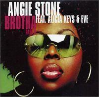 Coverafbeelding Brotha Part Ii - Angie Stone Feat. Alicia Keys & Eve