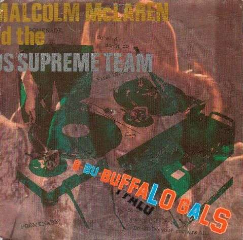Coverafbeelding Buffalo Gals - Malcolm Mclaren And The World's Famous Supreme Team