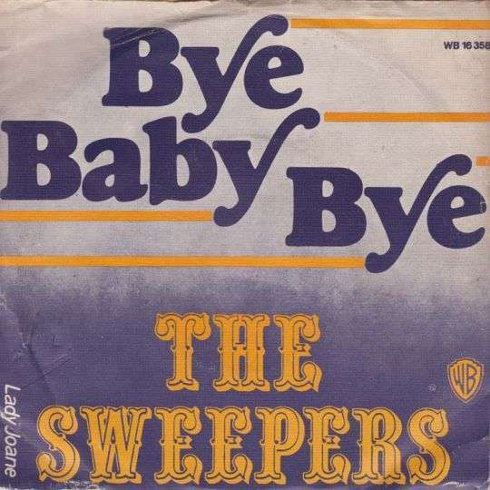 Coverafbeelding Bye Baby Bye - The Sweepers