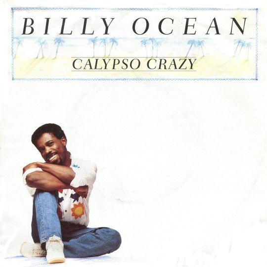 Coverafbeelding Billy Ocean - Calypso Crazy