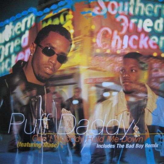 Coverafbeelding Can't Nobody Hold Me Down - Puff Daddy (Featuring Mase)