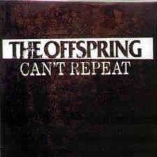 Coverafbeelding Can't Repeat - The Offspring