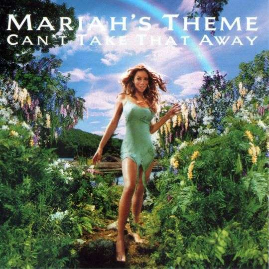 Coverafbeelding Mariah Carey - Can't Take That Away (Mariah's Theme)