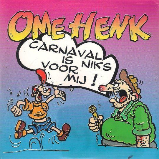 Coverafbeelding Carnaval Is Niks Voor Mij! - Ome Henk