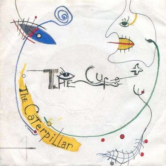 Coverafbeelding The Cure - The Caterpillar