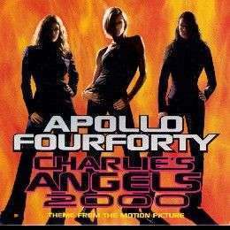 Coverafbeelding Charlie's Angels 2000 - Theme From The Motion Picture - Apollo Fourforty