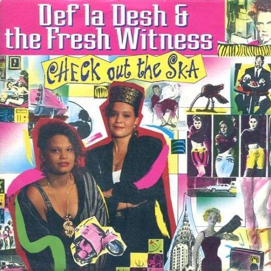 Coverafbeelding Check Out The Ska - Def La Desh & The Fresh Witness