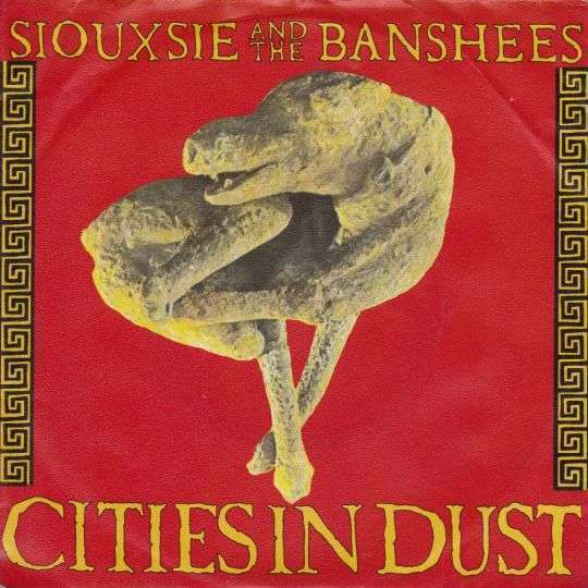 Coverafbeelding Cities In Dust - Siouxsie And The Banshees